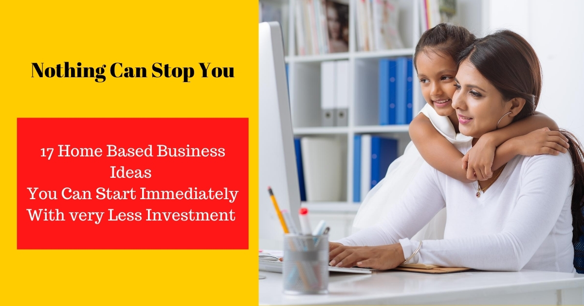 17 Home Business Ideas You Can Start Immediately