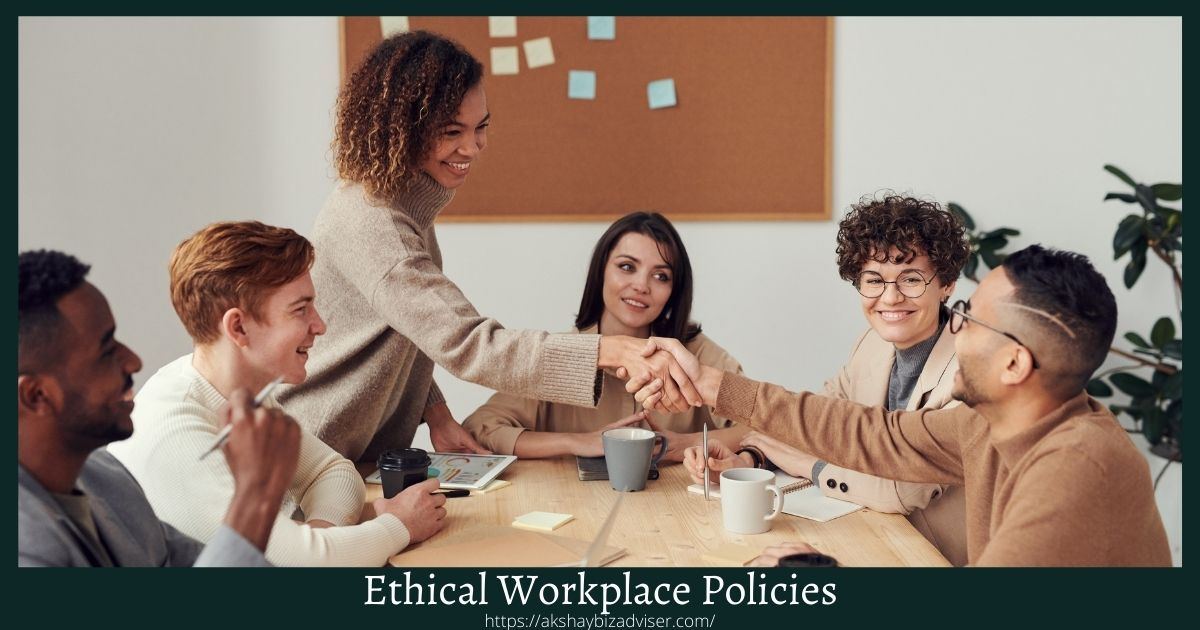 Ethical Workplace Policies
